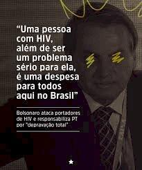 Bolsonaro diz que pessoa com HIV é